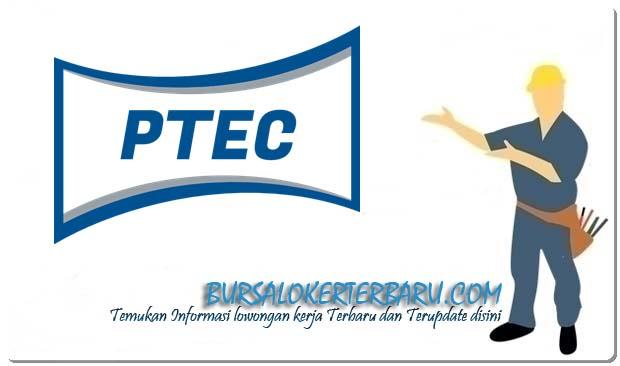 Lowongan Kerja Operator di PT PTEC