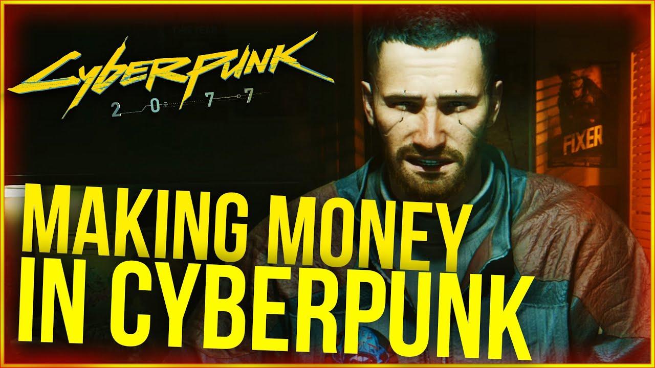 Cyberpunk 2077: guide to get fast money
