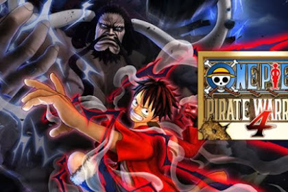 Download Game One Piece Pirate Warrior 4 Terbaru For Pc