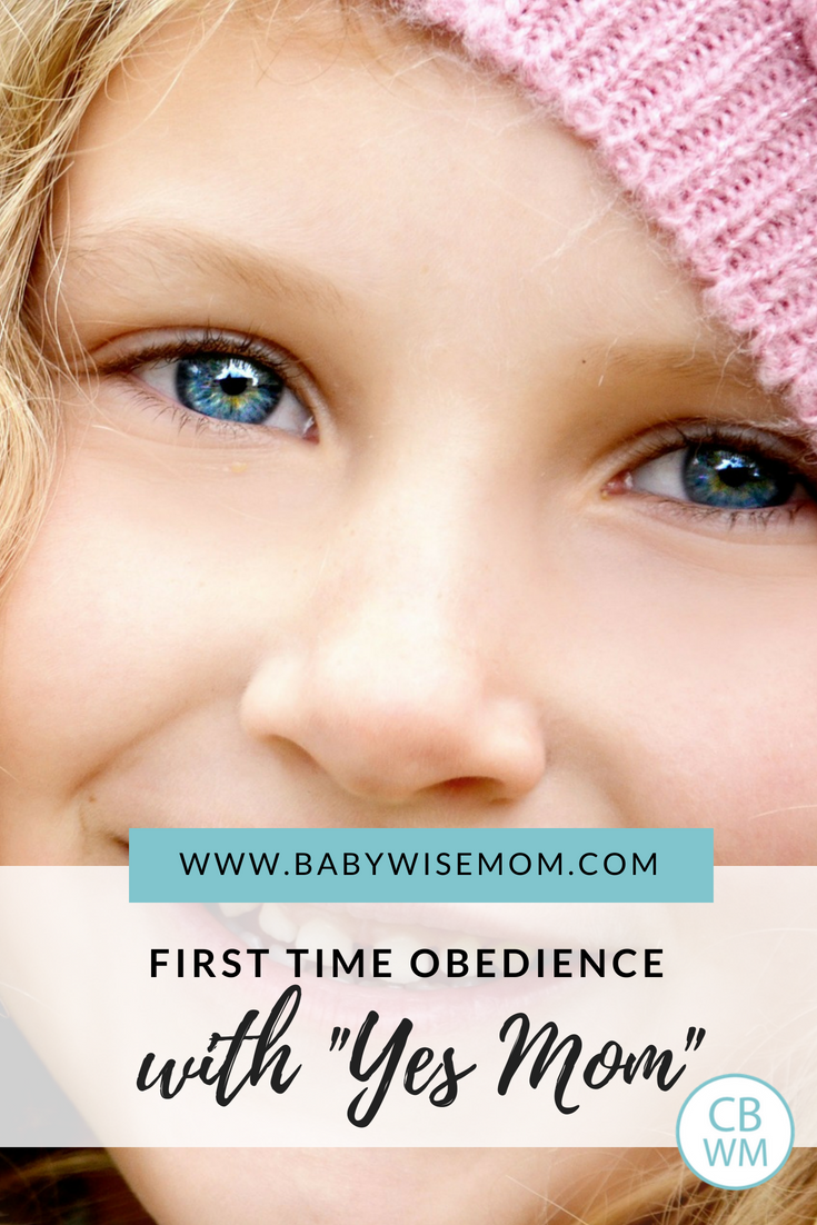"How to Get Your Child to Obey with a Simple ""Yes Mom"". This is a simple solution to get first time obedience."