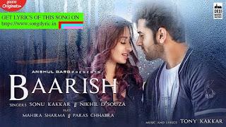 BAARISH lyrics - Mahira Sharma & Paras Chhabra | Sonu Kakkar | Nikhil D'Souza | Tony Kakkar | Anshul Garg
