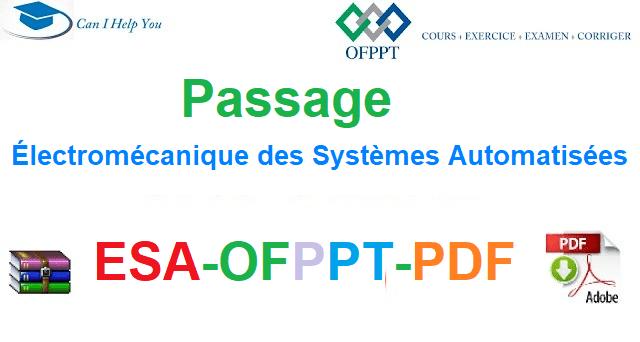 Examens De Passage Électromécanique des Systèmes Automatisées-ESA-OFPPT-PDF