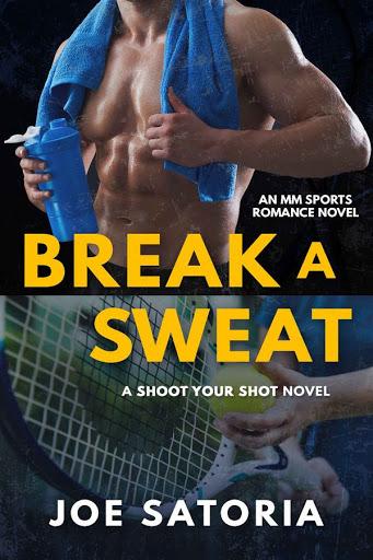 Break a sweat   Shoot your shot #1   Joe Satoria