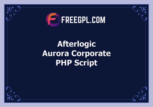 Afterlogic – Aurora Corporate | Unlimited Free Download