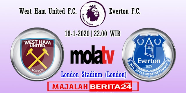 Prediksi West Ham United vs Everton — 18 Januari 2020