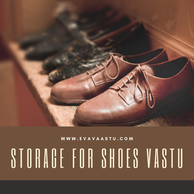 Storage for Shoes Vastu
