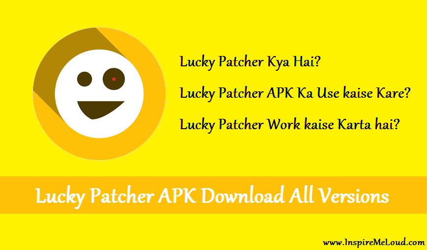 Lucky Patcher Kya hai, Lucky Patcher APK Ka Use Kaise Kare [Download All Versions]