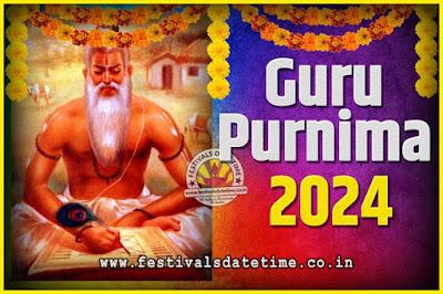 2024 Guru Purnima Pooja Date and Time, 2024 Guru Purnima Calendar