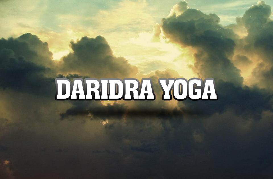 Daridra Yoga
