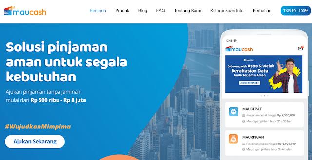 Maucash - Solusi Pinjaman Online Tanpa Jaminan Langsung Cair