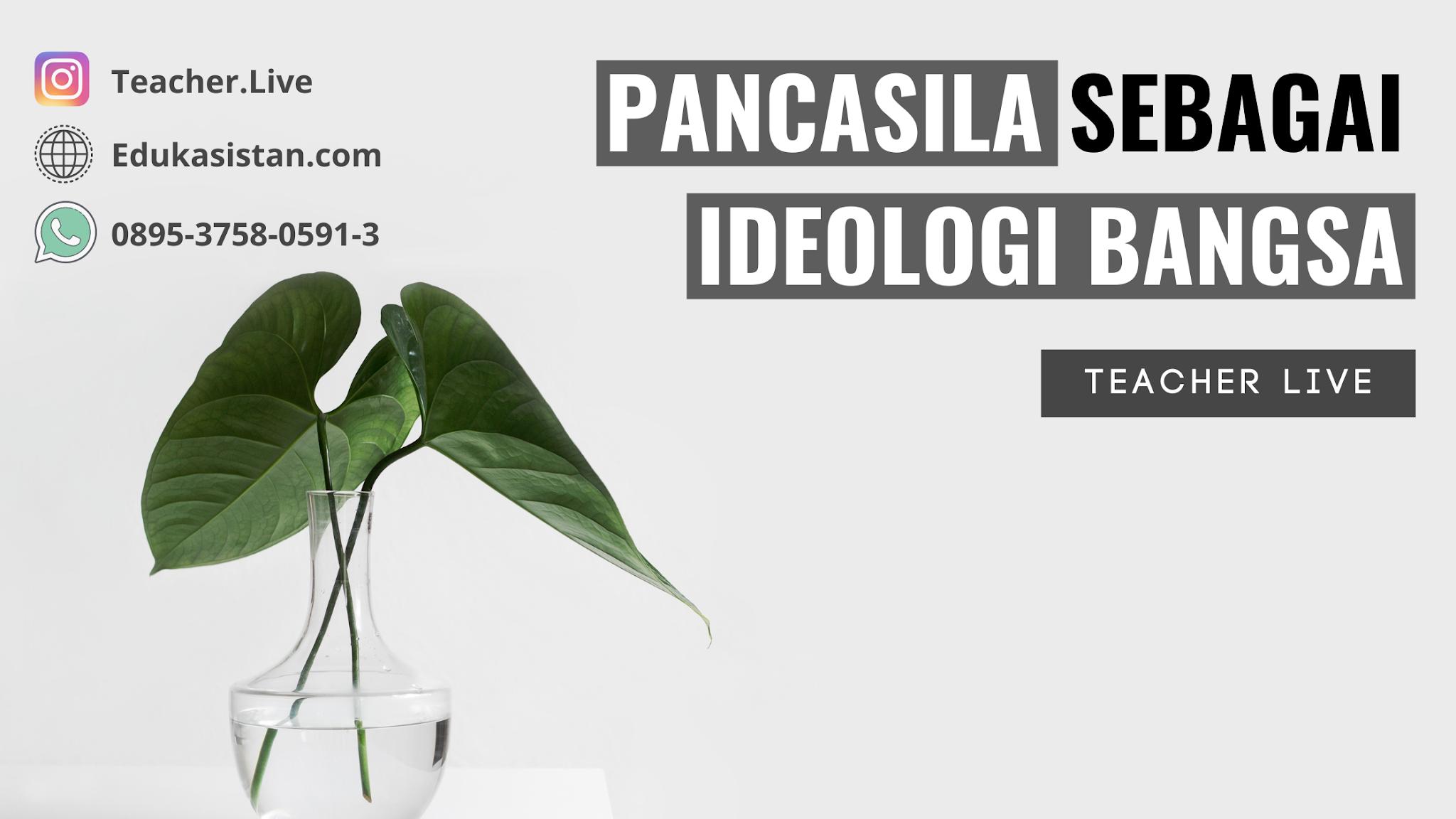 Pancasila Sebagai Ideologi Bangsa