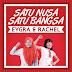 Eygra & Rachel - Satu Nusa Satu Bangsa