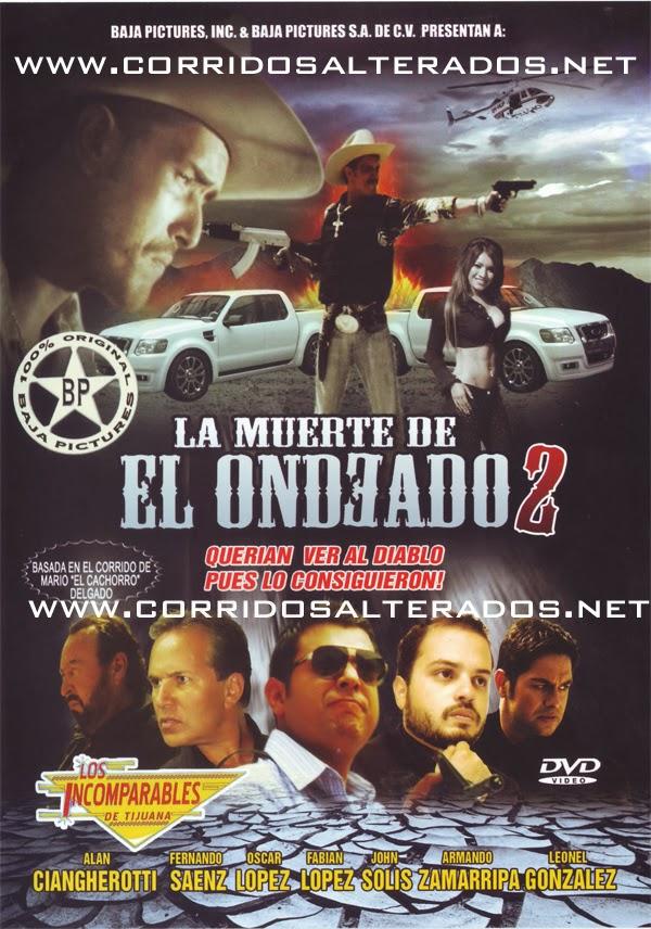 La Muerte De El Ondeado 2 La Pelicula (2013)