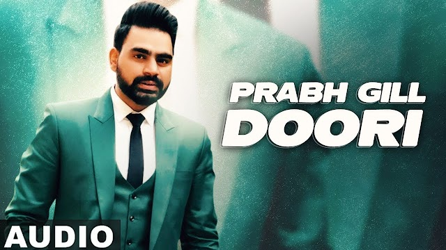 Doori Lyrics | Prabh Gill | Desi Routz | Lyrics Hotel
