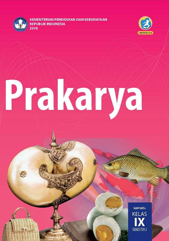 Buku Siswa SMP Kelas 9 Prakarya Semester 2