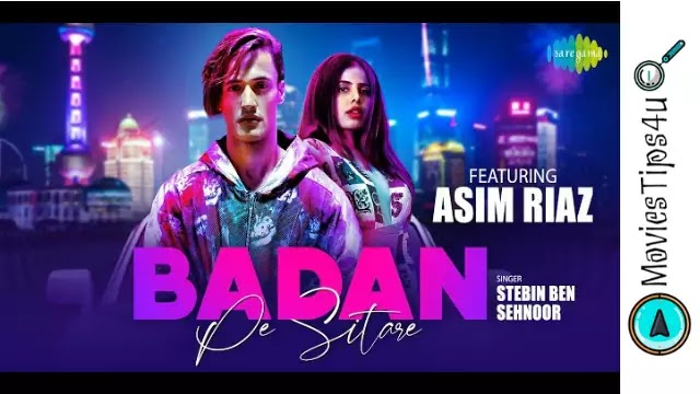 Badan Pe Sitare 2020 Asim Riaz Song Lyrics in Hindi