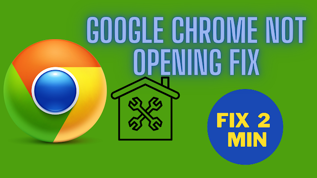 Google Chrome Not Opening|Google Chrome Not Working Fix
