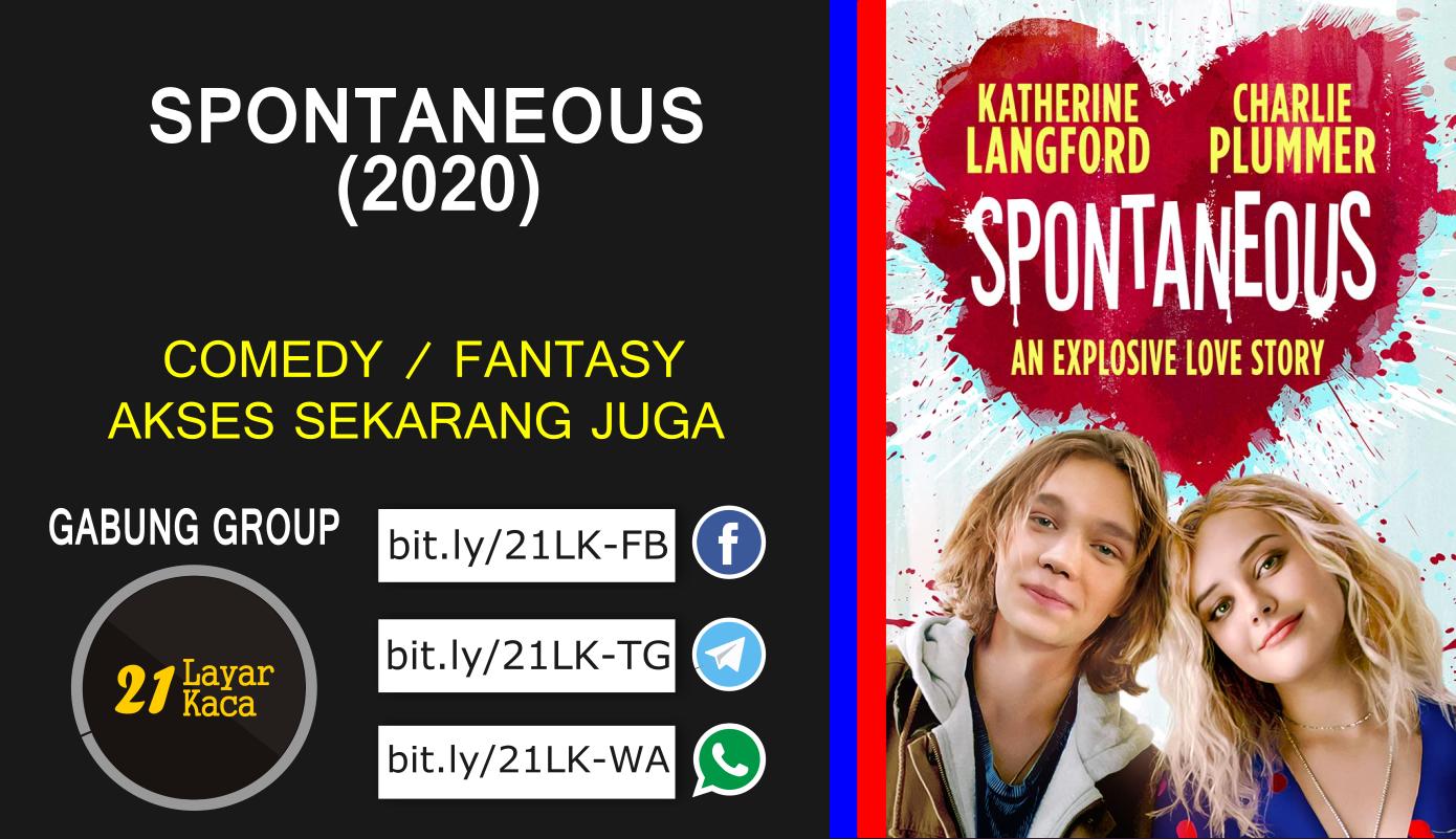 SPONTANEOUS (2020) - SUB INDO - 21 LayarKaca Sinopsis