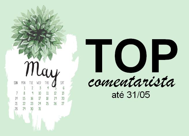 Top Comentarista: Maio 2018