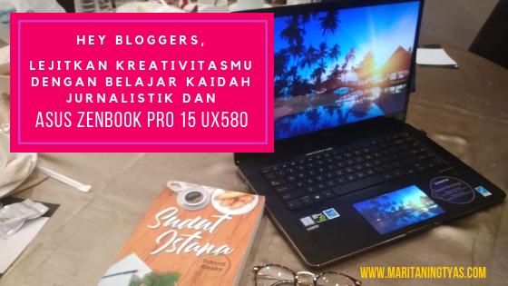 antara jurnalistik dan ASUS ZenBook Pro 15 UX580