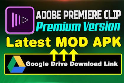 Adobe Premiere Clip Pro APK Latest Premium Version Free Download 2020