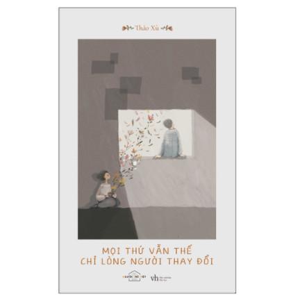 Mọi Thứ Vẫn Thế, Chỉ Lòng Người Thay Đổi ebook PDF-EPUB-AWZ3-PRC-MOBI