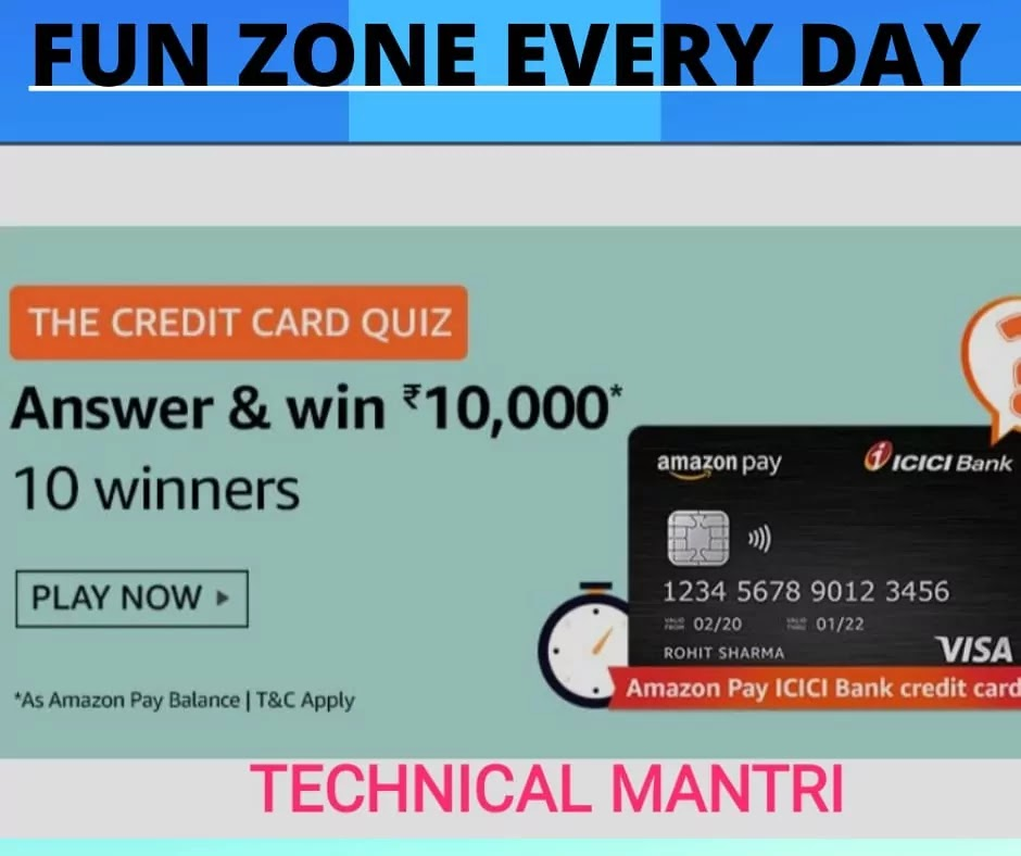 Amazon Quiz: THE CREDIT CARD QUIZ  ANSWER AND WIN 10000