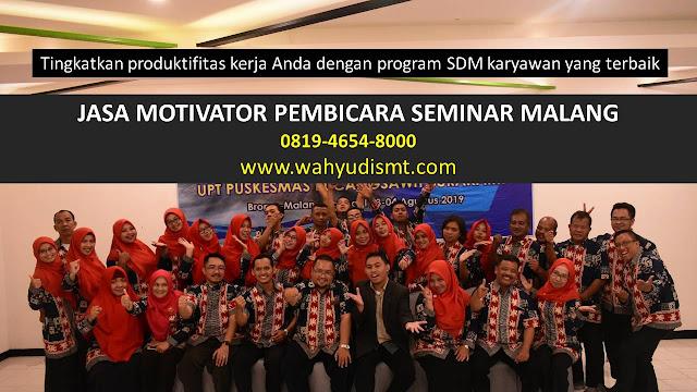 JASA MOTIVATOR PEMBICARA SEMINAR MALANG, MOTIVATOR MALANG TERBAIK, JASA MOTIVASI MALANG, CAPACITY BUILDING MALANG & TEAM BUILDING MALANG, MOTIVATOR PENDIDIKAN MALANG, TRAINER MOTIVASI MALANG DAN PEMBICARA MALANG, TRAINING MOTIVASI KARYAWAN MALANG