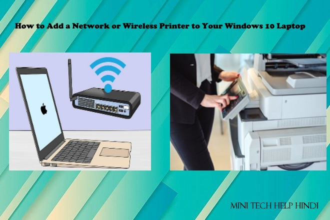 How to Add a Network or Wireless Printer to Your Windows 10