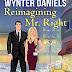 #bookreview #fivestarread - Reimagining Mr. Right (Cat's Paw Cove #6)  Author: Wynter Daniels  @WynterDaniels