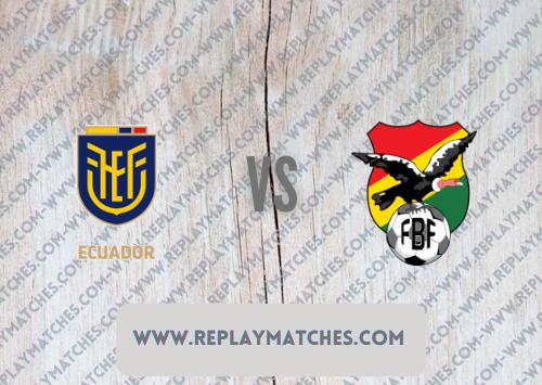 Ecuador vs Bolivia Highlights 08 October 2021