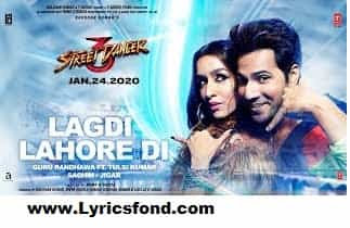 LAGDI LAHORE DI LYRICS- Street Dancer 3D
