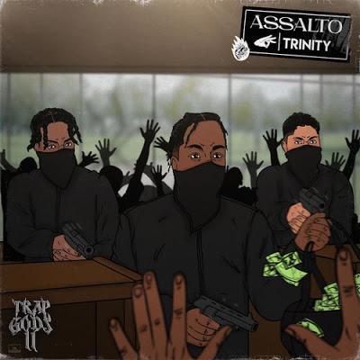 TRINITY 3NITY - Assalto (Rap) [Download] - Jailson News