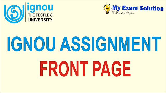 ignou assignment front page, front page of ignou assignment, ignou assignment,