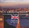 Thy Kingdom Come - Live Worship Experience & Recording