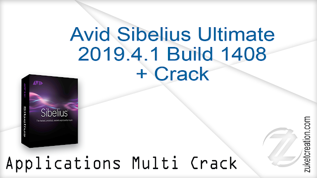 Avid Sibelius Ultimate 2019.4.1 Build 1408 + Crack  |  858 MB
