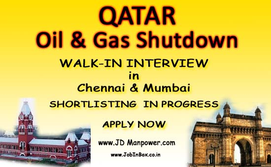 Chennai Interviews, Electrical Jobs, HSE Jobs, Mumbai Interviews, Oil & Gas Jobs, Planning Engineer, QA/QC Jobs, Qatar Jobs, Shutdown Jobs, Store Supervisor, Gulf Jobs Walk-in Interview, Instrument Supervisor,