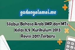 Silabus Bahasa Arab SMP dan MTs Kelas 8,9 Kurikulum 2013 Semester 1 dan Semester 2 Revisi 2017