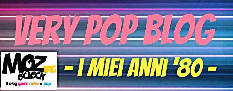 TAG] Very Pop Blog I miei anni '80