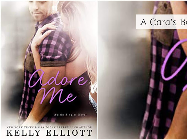 Adore Me by Kelly Elliott Review