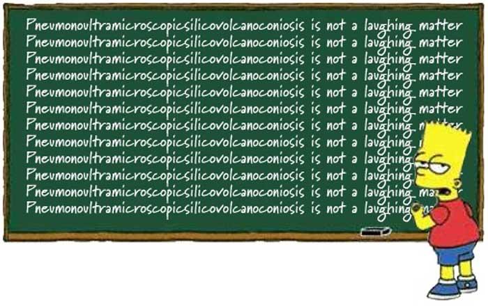 Pneumonoultramicroscopicsilicovolcanoconiosis is longest word