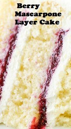 Berry Mascarpone Layer Cake