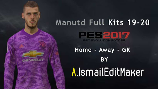 ultigamerz: PES 2017 Manchester United 2019-20 Full Kits