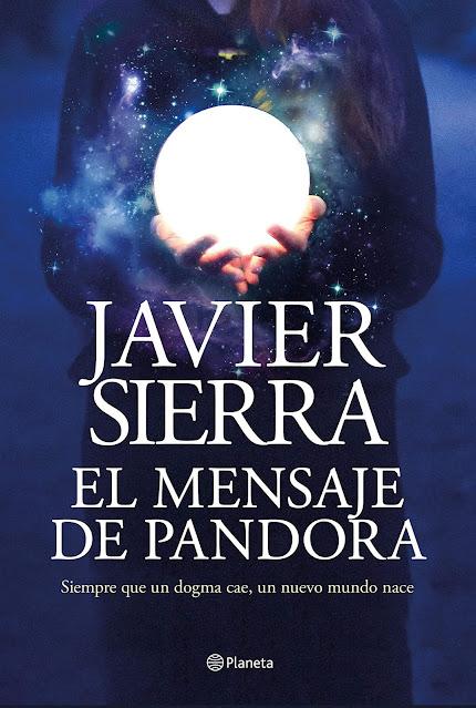 El mensaje de Pandora de Javier Sierra
