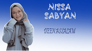 Lirik Lagu Deen Assalam - Nissa Sabyan