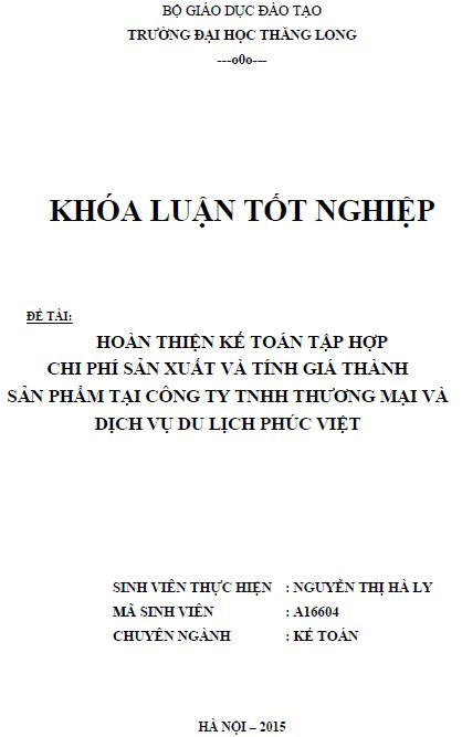Hoàn thiện kế toán tập hợp chi phí sản xuất và tính giá thành sản phẩm tại Công ty TNHH Thương mại và Dịch vụ Du lịch Phúc Việt - Nguyễn Thị Hà Ly