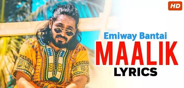 MAALIK LYRICS – EMIWAY