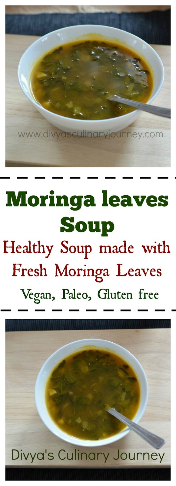 moringa leaves soup, drumstick leaves, vegan soup