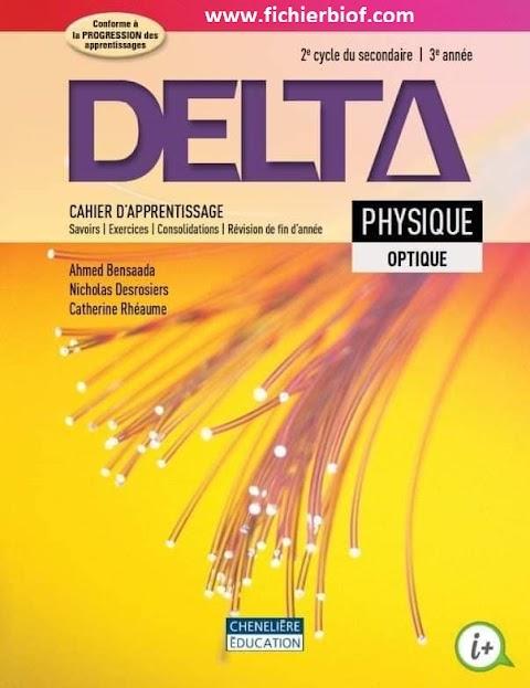 Delta physique. Optique. Cahier d'apprentissage. 2e cycle du secondaire (2015, Chenelière Éducation)