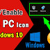 How to show This PC icon on desktop| Add missing icons in Windows 10
